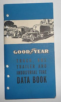 1940 GOODYEAR TIRE TRUCK BUS INDUSTRIAL TRAILER DATE BOOK Catalog Vtg Gas Oil