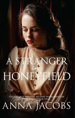 Stranger in Honeyfield A by Anna Jacobs Paperback Book New