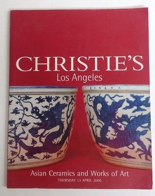 Christie's LA Asian Ceramics and Works Of Art April 2000 Auction Catalog