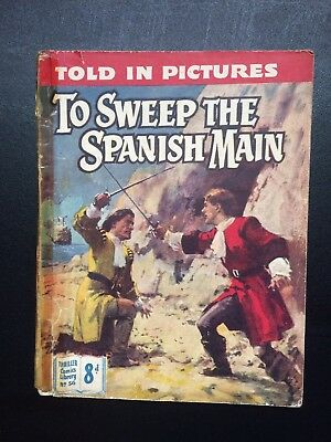 """1950's Thriller Comics Library No:56 """"To Sweep The Spanish Main"""""""