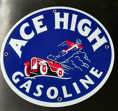 Ace High Gas Oil gasoline sign