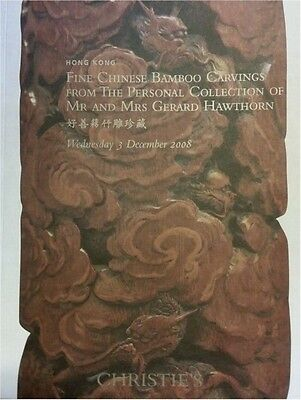 Christies Hong Kong Catalog FINE CHINESE BAMBOO CARVINGS Hawthorn Collection2008