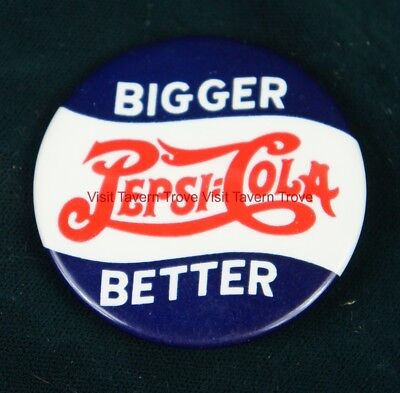 Scarce 1940s Bigger Better Pepsi Cola 2¼ inch pinback Tavern Trove