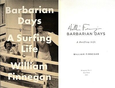 William Finnegan~SIGNED IN PERSON~Barbarian Days ~ Rare 1st/1st + Photos!!