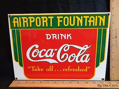 1991- Drink Coca Cola Airport Fountain Service Coke Porcelain Advertising Sign