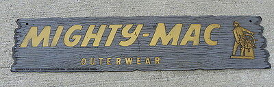 Mighty Mac Outerwear Sign With Ship Captain