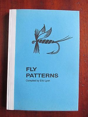Fly Patterns A Collection of Fly Patterns by Eric Lyon Fly Fishing