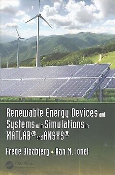Renewable Energy Devices and Systems with Simulations in MATLAB and ANSYS - NEW
