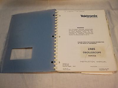 Tektronix 2465 Oscilloscope Service Instruction Manual 070-3831-00 Mar 1983