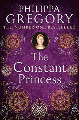 The Constant Princess: 4 (Tudor series) by Philippa Gregory New Paperback Book