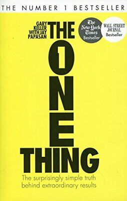 The One Thing: The Surprisingly Simple Truth B by Gary Keller New Paperback Book