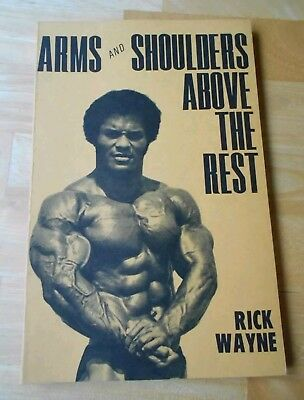 ARMS AND SHOULDERS ABOVE THE REST bodybuilding muscle book RICK WAYNE (Rare HTF)