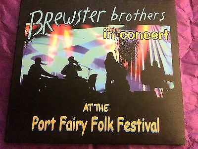 BREWSTER BROTHERS The Angels RARE In Concert Port Fairy CD SIGNED John Brewster