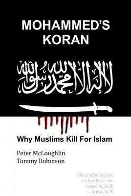 Mohammed's Koran: Why Muslims Kill For Islam (Paperback)