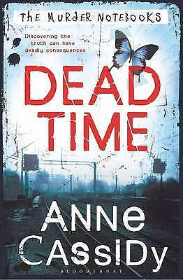 Cassidy, Anne, Dead Time: The Murder Notebooks, Very Good Book