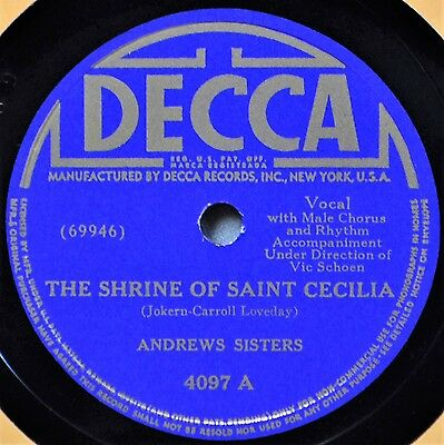 Andrews Sisters The Shrine of Saint St Cecilia 78 Decca 4097 VG++ Jack of All