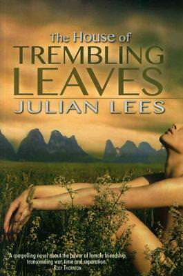 The House Of Trembling Leaves - New Paperback Book