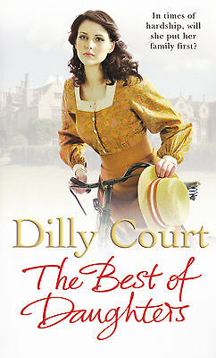 The Best of Daughters - Dilly Court - Brand New Paperback