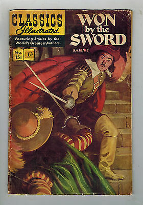CLASSICS ILLUSTRATED COMIC No. 151 Won by the Sword 15c HRN 167