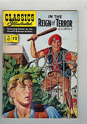 CLASSICS ILLUSTRATED COMIC No. 47 In the Reign of Terror  1/3 HRN 129