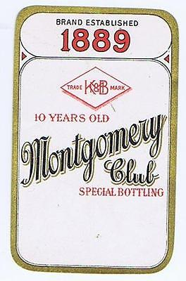 1889 MONTGOMERY CLUB special bottling, K&B 10 years old, antique label #185