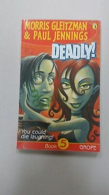 Deadly 'you Could Die Laughing' Book 5 By Morris Gleitzman & Paul Jennings