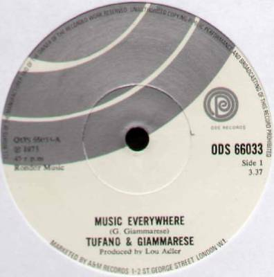 "Tufano & Giammarese ~ Music Everywhere / Just A Dream Away ~ 1973 Uk 7"" Single"