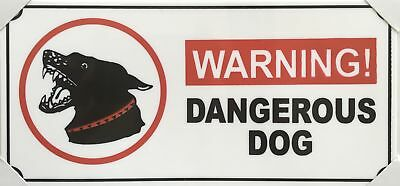 Safety/Security Sign Dangerous Dog