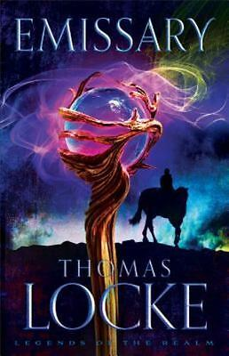 Legends of the Realm: Emissary 1 by Thomas Locke (2015, Paperback)