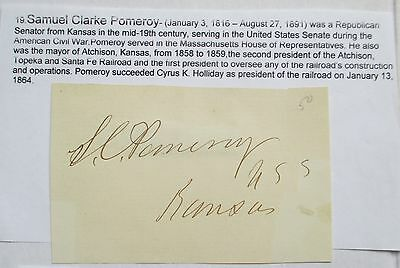 SIGNATURE S C POMEROY REPUBLICAN SENATOR KANSAS MID 18th CENTURY