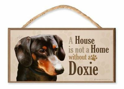 """Dachshund (black and tan) v3 """"A House is Not a Home without a Doxie"""" Dog Sign /"""