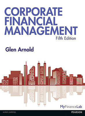 Corporate Financial Management by Glen Arnold (Paperback, 2012)