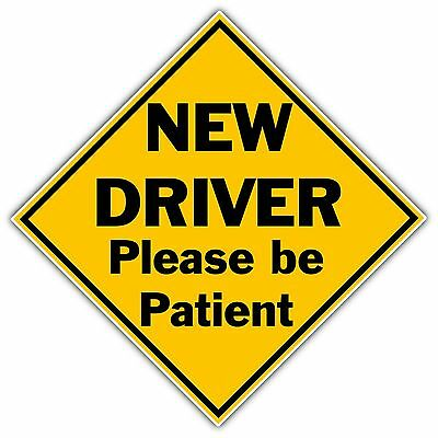 "New Driver Please Be Patient Sign Car Bumper Window Sticker Decal 5"" X 5"""