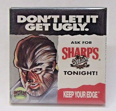 THE WEREWOLF MILLER SHARP'S Beer DON'T LET IT GET UGLY pinback button