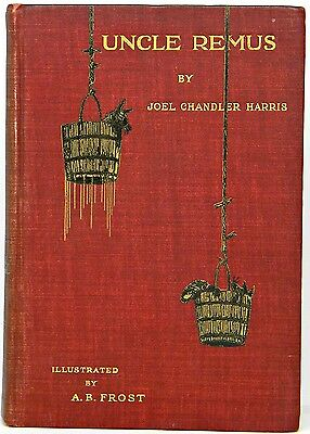 1908 UNCLE REMUS Fairy TAR BABY Tales SONG OF THE SOUTH Joel Chandler HARRIS csa
