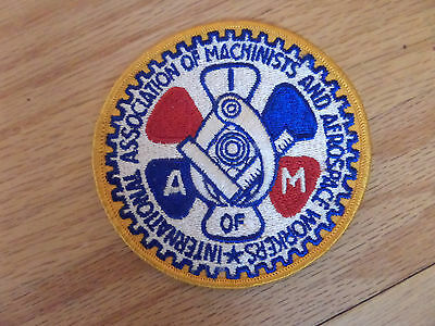 "#4S/VINTAGE ""A of M"" INTERNATIONAL ASSOCIATION OF MACHINIST PATCH/LARGE/STITCHED"