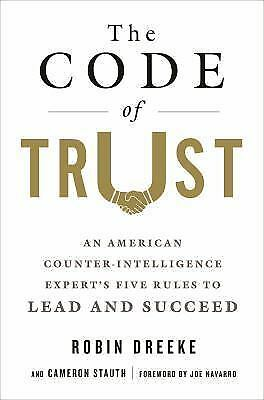 «NEW ARC» The Code Of Trust by Robin Dreeke & Cameron Stauth
