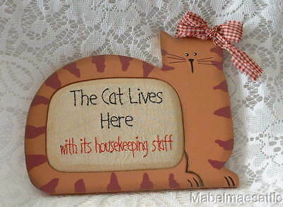 New Wood Tabby Cat Frame & Embroidered CAT LIVES HERE w/ HOUSEKEEPING STAFF Sign