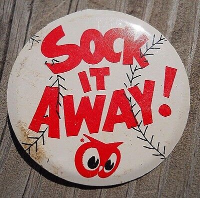 "Vintage Tab-Type Button Advertising Red Owl Stores ""Sock It Away"""
