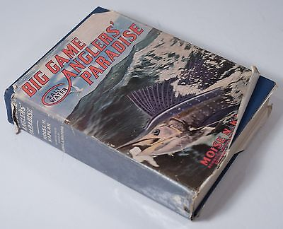 Big Game Anglers Paradise 1937 by Moise Kaplan, SIGNED & Inscribed by Kaplan!