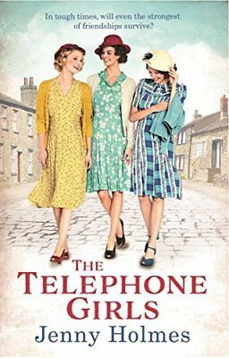 The Telephone Girls by Jenny Holmes New Paperback Book