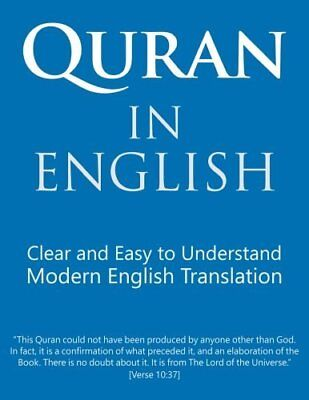 Quran in English: Clear Pure Easy to Read  by Mr. Talal Itani New Paperback Book