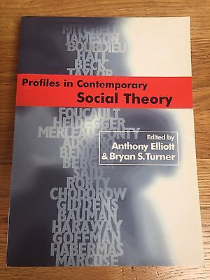 Profiles In Contemporary Social Theory Book University Text Book Elliot &Turner