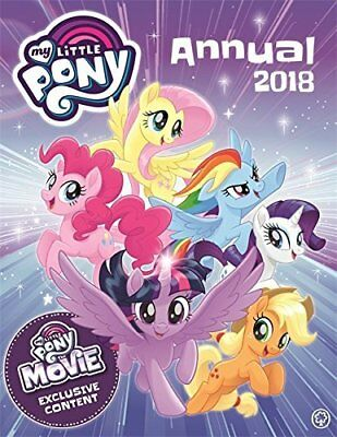 My Little Pony Annual 2018: With Exclusive M by My Little Pony New Hardback Book