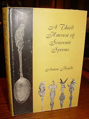 A Third Harvest of Souvenir Spoons ~ Anton Hardt 1969 1st Edition First Printing