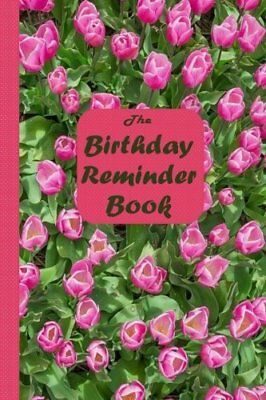The Birthday Reminder Book: Dates to Rememb by Personal Books New Paperback Book