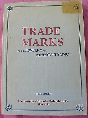 Trade Marks of the Jewelry and Kindred Trades 3rd Edition