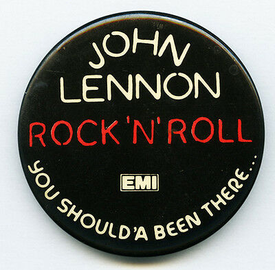 John Lennon The Beatles 1975 RocknRoll You Should'a Been There EMI Promo Button