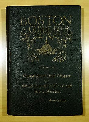 MASONIC Guide Book of Boston 1906 Grand Royal Arch Chapter of Massachusetts MA