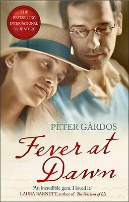 (NEW BOOK) Fever at Dawn by Peter Gardos 9781784161408 (Paperback, 2017)